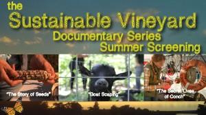 Sustainable Vineyard Documentary Screening