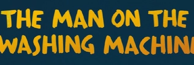 man on the washing machine_header
