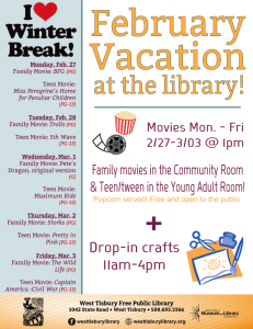 February Vacation at the Library - MOVIES!