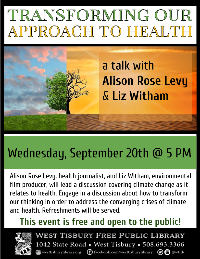 """Transforming Our Approach to Health"" Talk w/ Alison Rose Levy & Liz Witham"