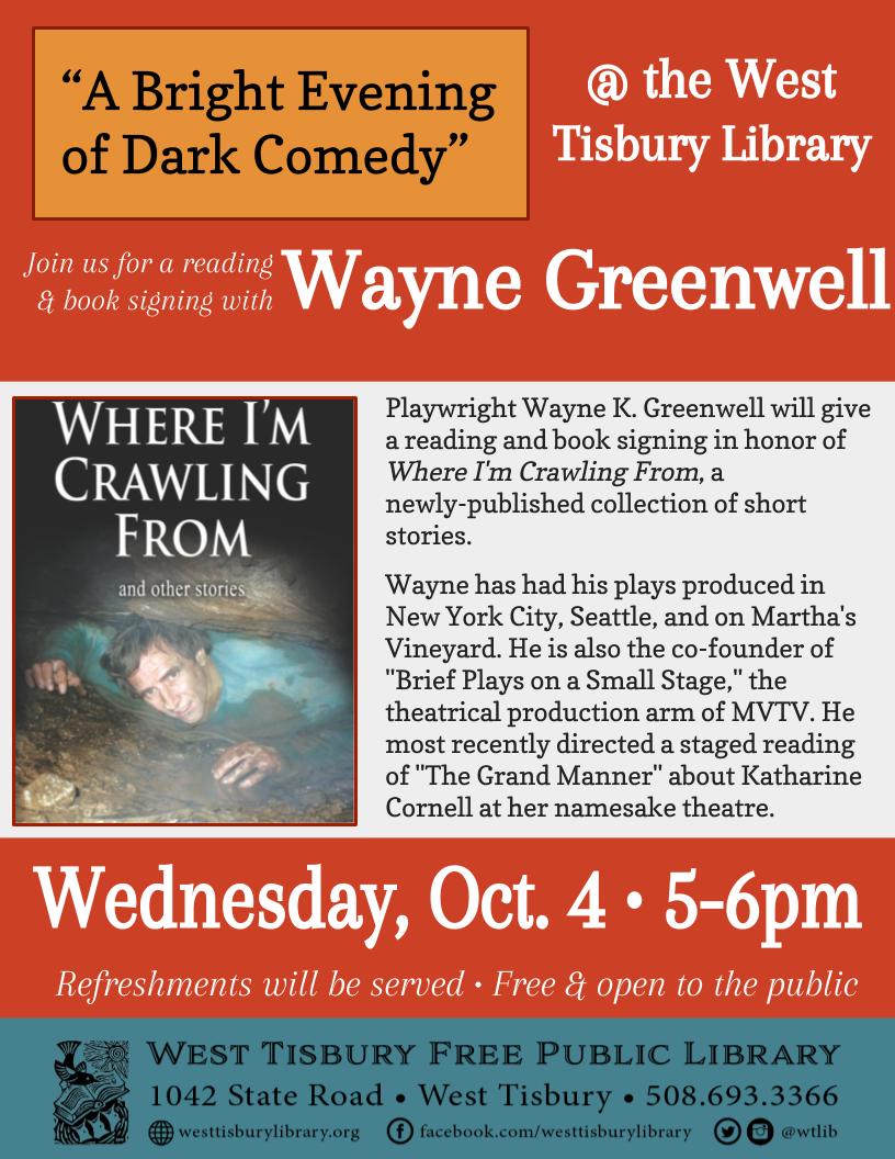 """A Bright Evening of Dark Comedy"" Book Talk w/ Wayne Greenwell"