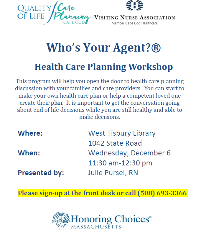 """Who's Your Agent"" Health Care Planning Workshop"