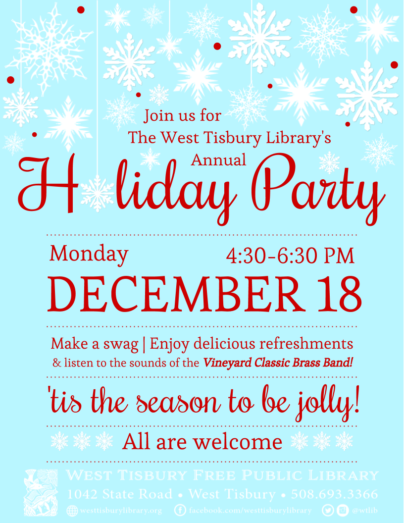 Annual West Tisbury Library Holiday Party!