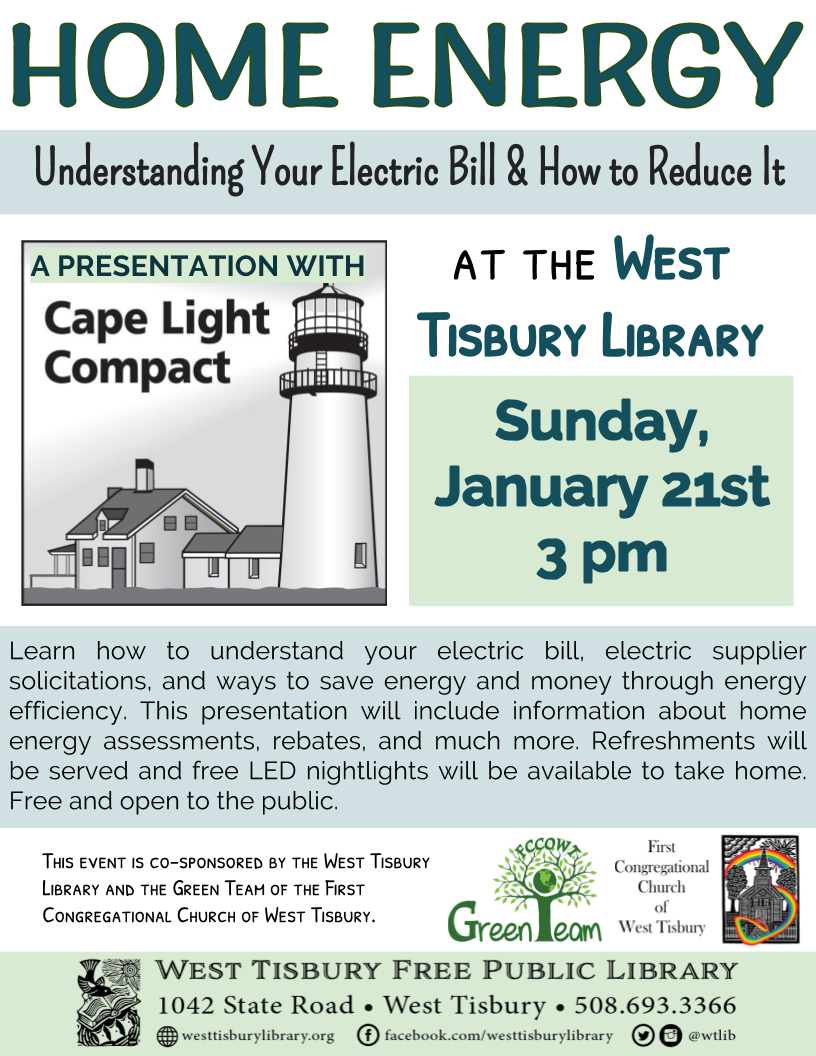 "Cape Light Compact presents ""Home Energy: Understanding Your Electric Bill & How to Reduce It"""