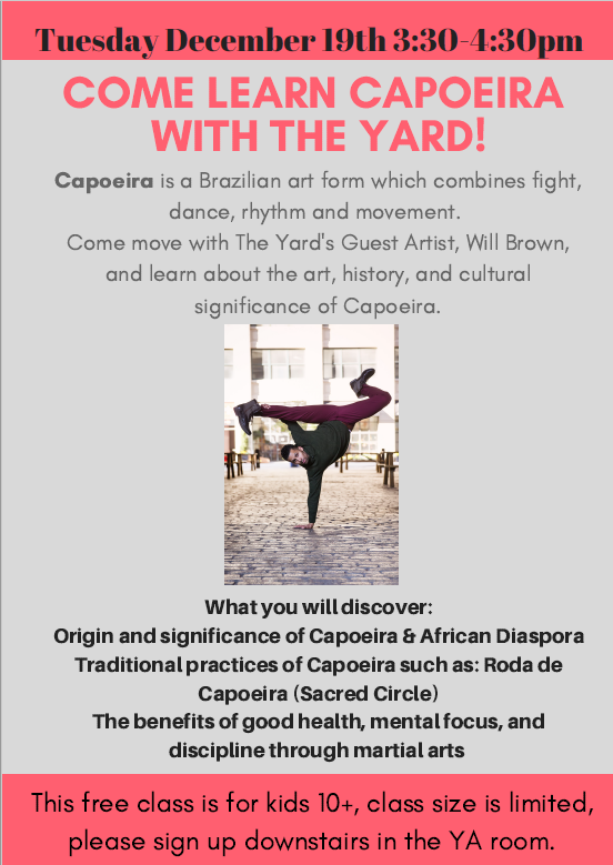 Tween & Teen Capoeira Workshop w/ The Yard!