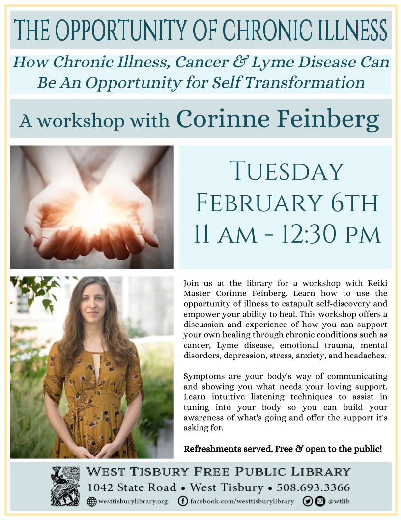 """The Opportunity of Chronic Illness"" Workshop: How Chronic Illness, Cancer & Lyme Disease Can Be An Opportunity for Self Transformation"
