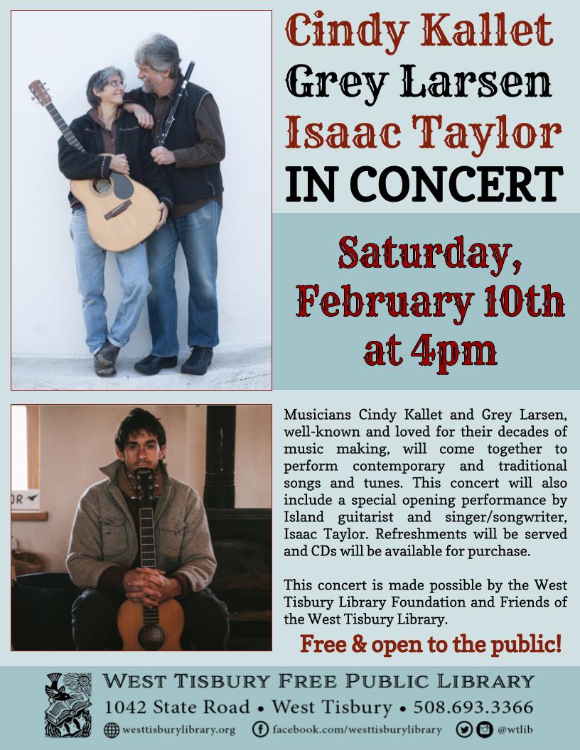 Cindy Kallet, Grey Larsen & Isaac Taylor In Concert!