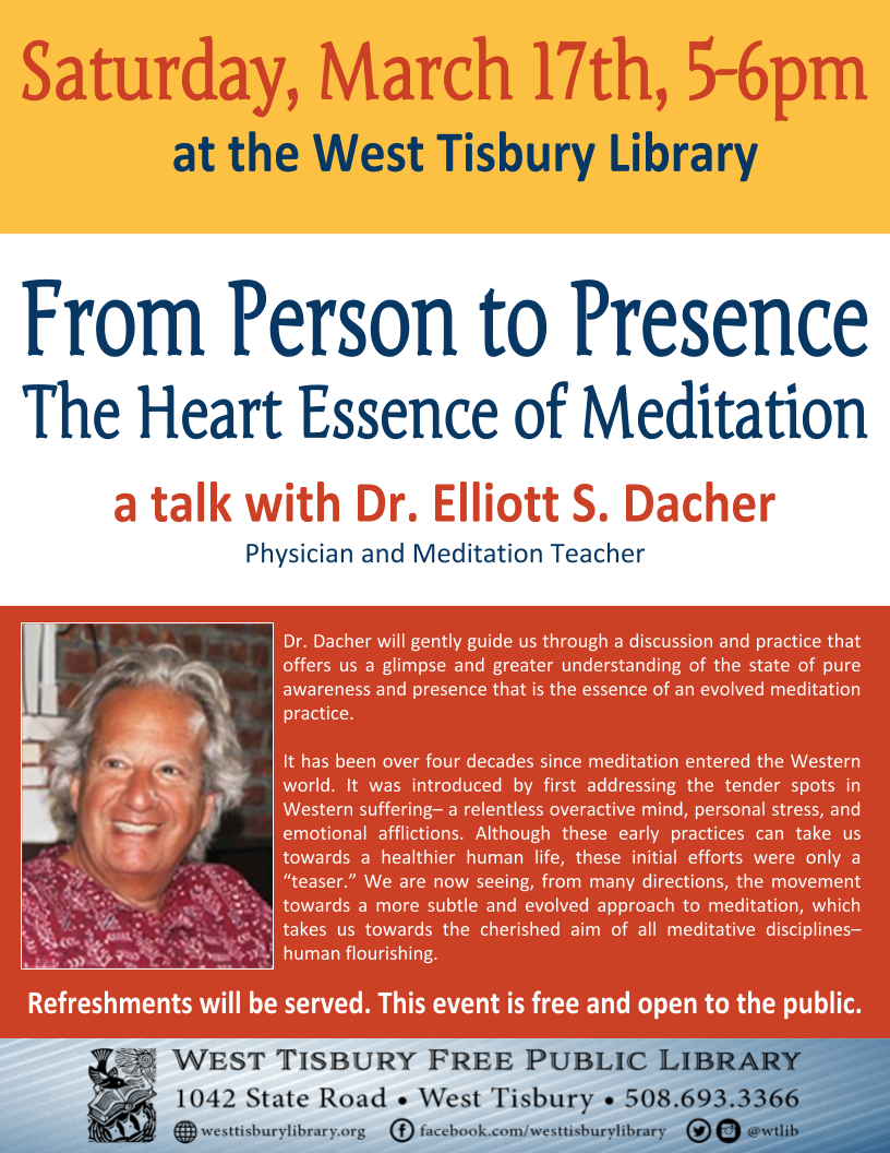 """From Person to Presence: The Heart Essence of Meditation"" with Elliott Dacher"