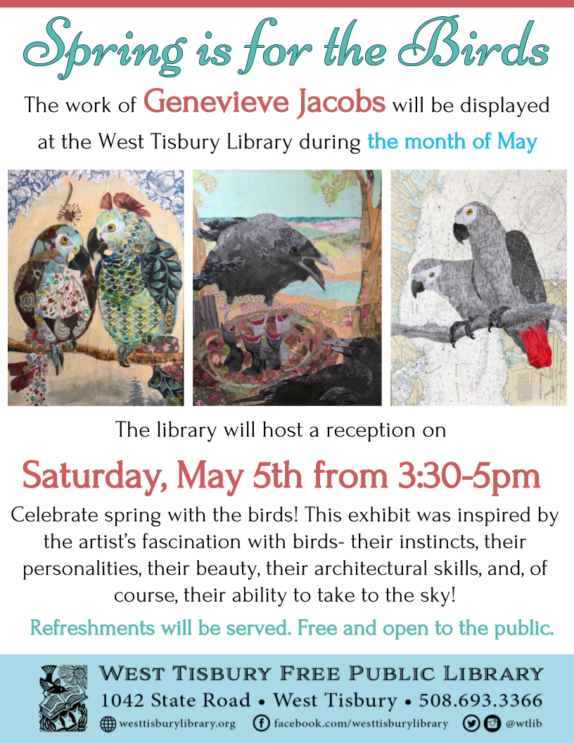 """Art Exhibit & Reception: """"Spring is for the Birds"""" by Genevieve Jacobs"""
