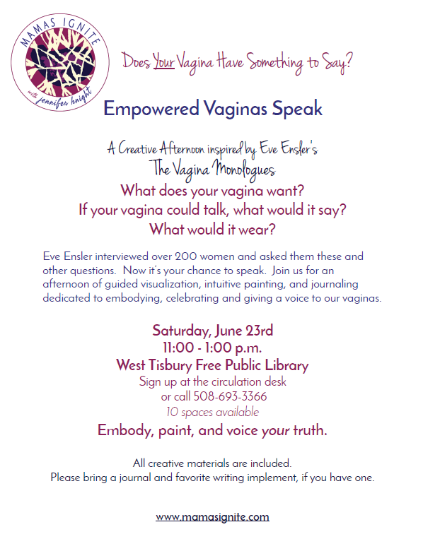 Empowered Vagina's Speak: A Creative Afternoon Inspired by The Vagina Monologues
