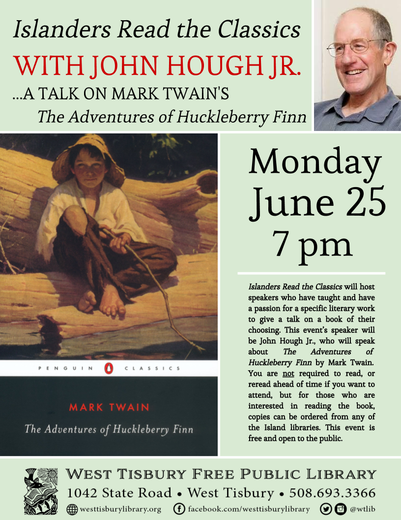 """Islanders Read the Classics:"" John Hough on The Adventures of Huckleberry Finn"