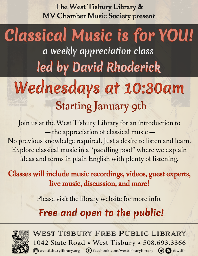 """Classical Music is for YOU!"" - Weekly Appreciation Class with David Rhoderick"
