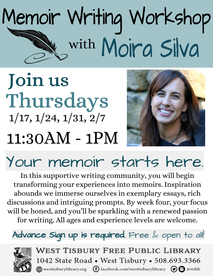 CLASS FULL! Memoir Writing Workshop with Moira Silva