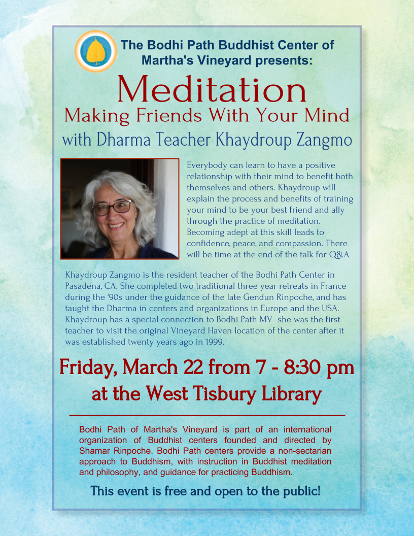 "Bodhi Path presents ""Meditation: Making Friends with Your Mind"""