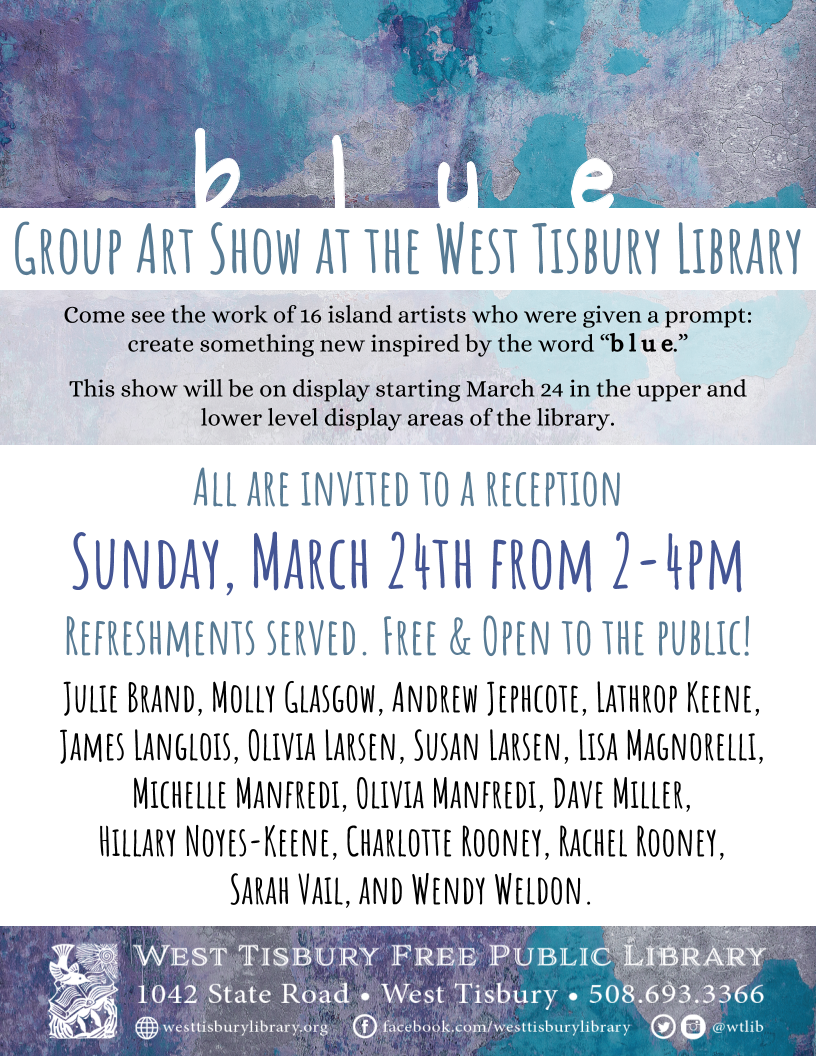 "Group Art Exhibit & Reception: ""b l u e"""
