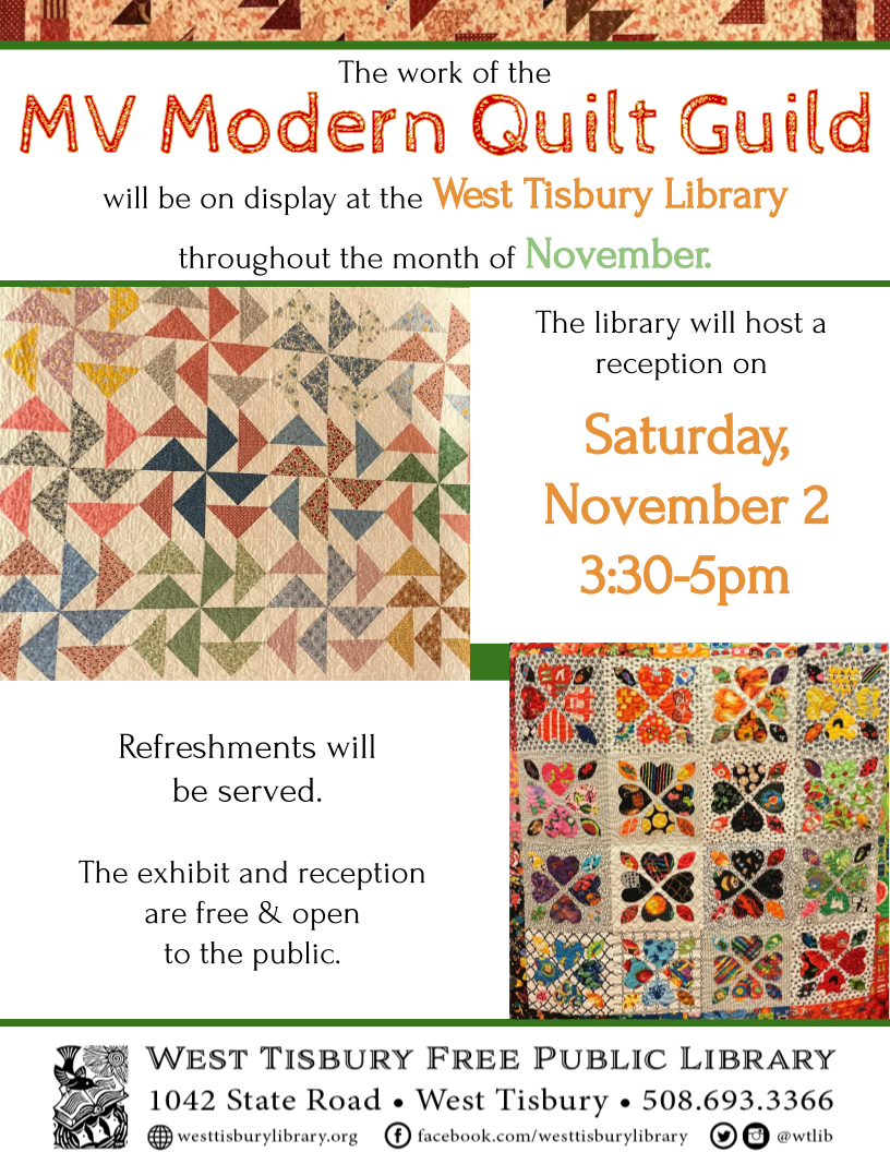 Art Exhibit and Reception: MV Modern Quilt Guild