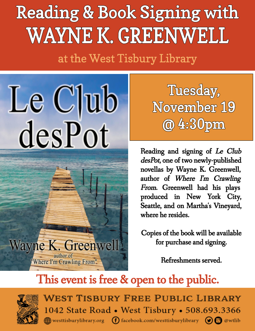 Reading and Book Signing with Wayne K. Greenwell