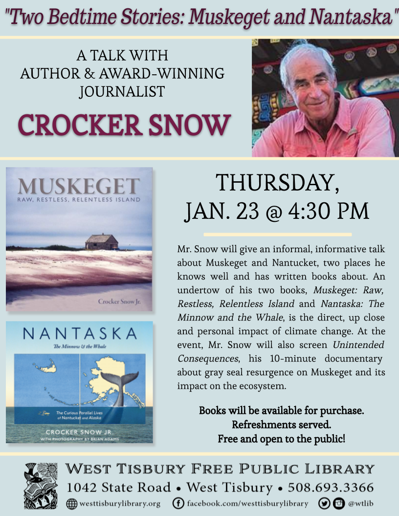 "A Talk with Crocker Snow - ""Two Bedtime Stories: Muskeget and Nantaska"""