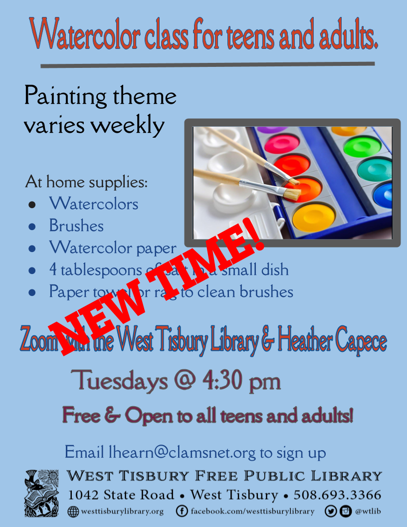Virtual Watercolor class for teens and adults--NEW TIME!