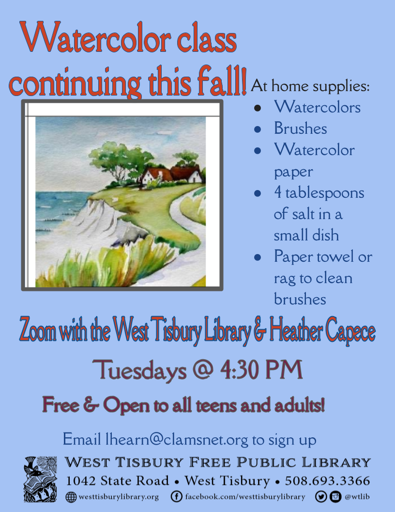 Virtual Watercolor Class for teens and adults continuing this fall!