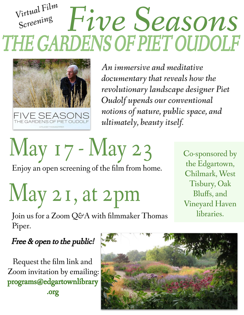"Virtual - Meet the Filmmaker of ""Five Seasons: The Gardens of Piet Oudolf"""
